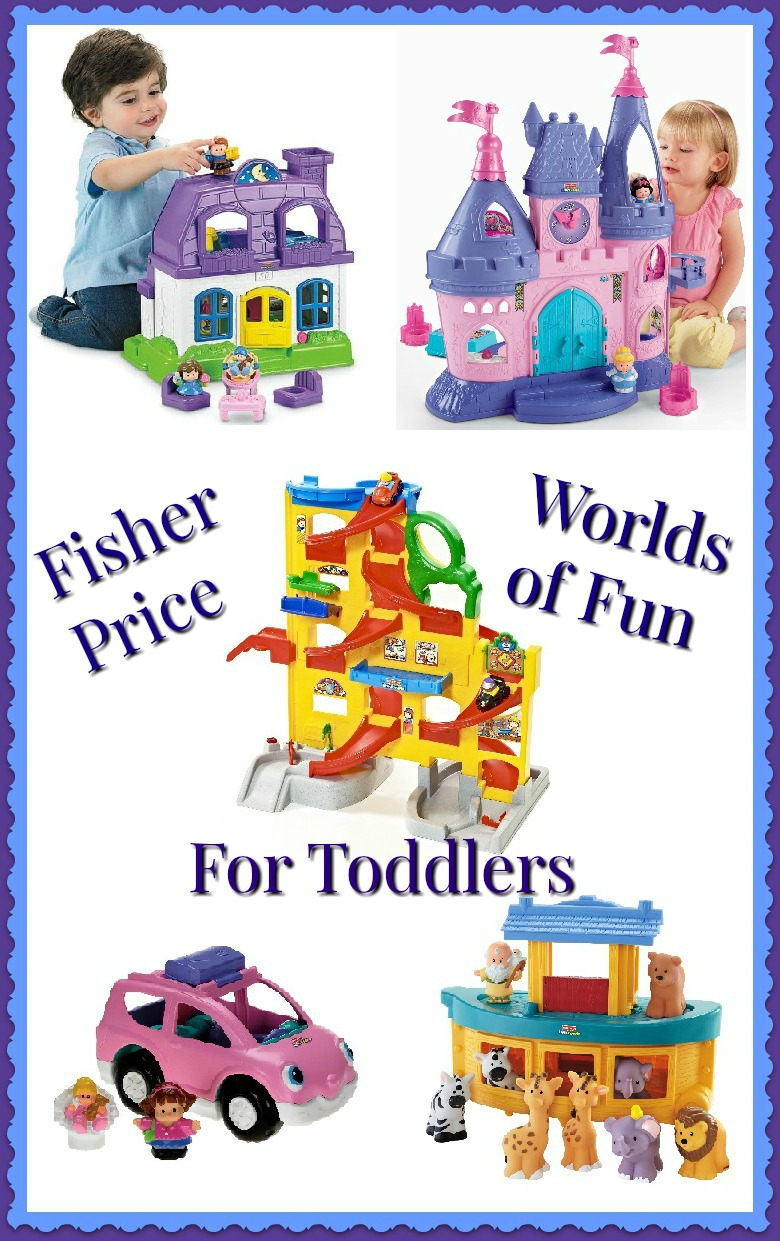 Fisher Price toys for toddlers
